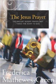 The Jesus Prayer- The Ancient Desert Prayer That Tunes the Heart to God .jpg