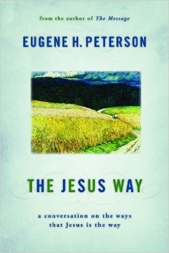 The Jesus Way- A Conversation on the Ways That Jesus is the Way.jpg