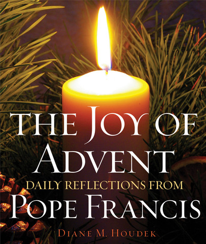 The Joy of Advent- Daily Reflections from Pope Francis.jpg