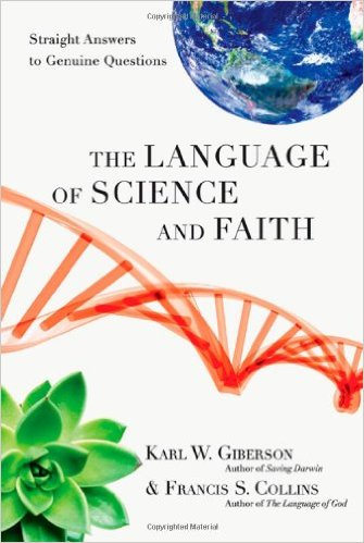 The Language of Science and Faith- Straight Answers to Genuine Questions.jpg