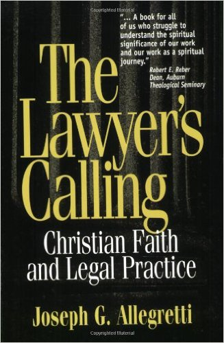 The Lawyer's Calling- Christian Faith and Legal Practice.jpg