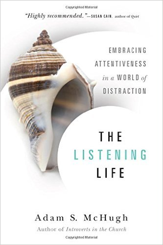 The Listening Life- Embracing Attentiveness in a World of Distraction.jpg