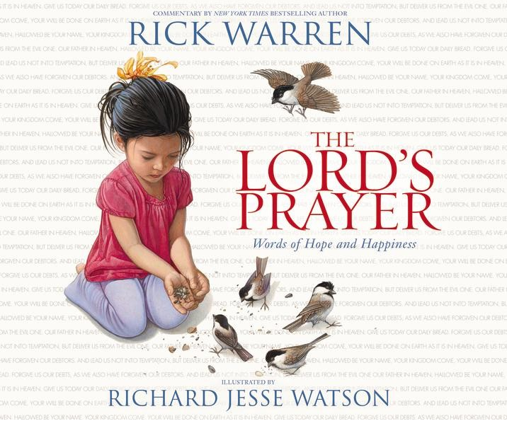 The Lord's Prayer- Words of Hope and Happiness Rick Warren.png