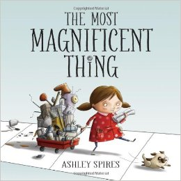 The Magnificent Thing Ashley Spires .jpg