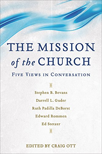 The Mission of the Church- Five Views in Conversation .jpg