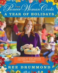 The Pioneer Woman Cooks- A Year of Holidays.jpg