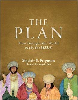 The Plan- How God got the World Ready for Jesus.jpg