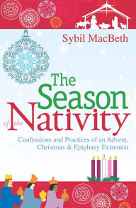 The Season of the Nativity Confessions and PracticesGOOD.jpg