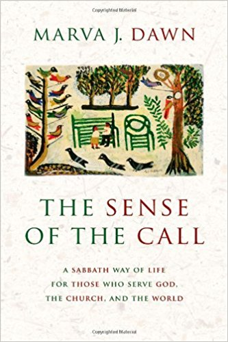 The Sense of the Call - A Sabbath Way of Life.jpg