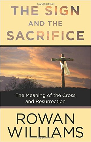 The Sign and the Sacrifice- The Meaning of the Cross and Resurrection.jpg