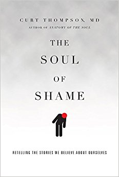 The Soul of Shame- Retelling the Stories We Believe About Ourselves.jpg