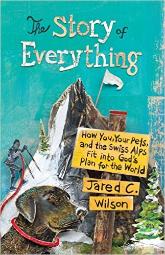 The Story of Everything- How You, Your Pets, and the Swiss Alps Fit into God's Plan for the World Jared.jpg