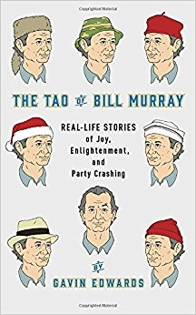 The Tao of Bill Murray- Real Life Stories.jpg