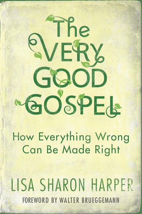 The Very Good Gospel big.jpg
