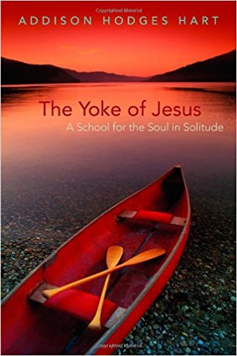 The Yoke of Jesus- A School for the Soul in Solitude .jpg