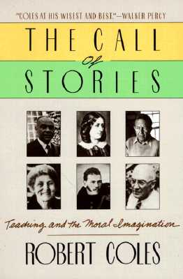 The-Call-of-Stories-Coles-Robert-9780395528150.jpg