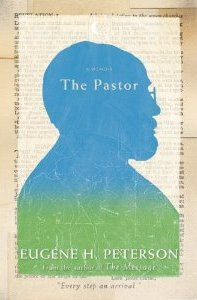 The-Pastor-A-Memoir-by-Eugene-H.-Peterson.jpg