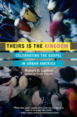 Theirs-Is-the-Kingdom-Lupton-Robert-D-9780060653071.jpg