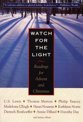 Watch for the Light- Readings for Advent and Christmas .jpg
