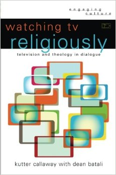 Watching TV Religiously- Television and Theology in Dialogue.jpg