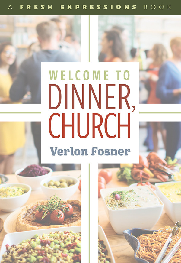 Welcome To Dinner Church.jpg