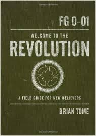 Welcome to the Revolution- A Field Guide for New Believers.jpg