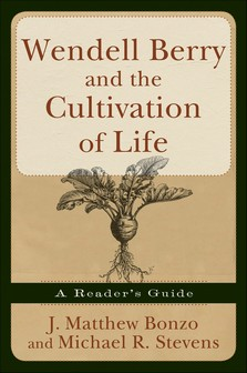 Wendell Berry and the Cultivation.jpg