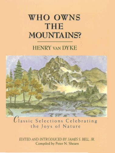 Who Owns the Mountains?  Classic Selections Celebrating the Joys of Nature .jpg