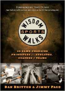 Wisdom Walks - Sports- 40 Game Changing Principles for Athletes, Coaches & Teams .jpg