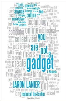 You Are Not A Gadget- A Manifesto.jpg