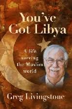 You've Got Libya- A Life Serving the Muslim World.jpg
