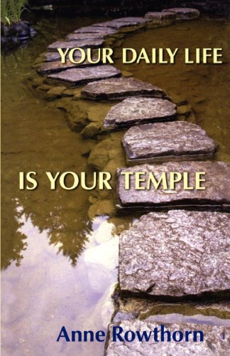 Your Daily Life Is Your Temple.jpg