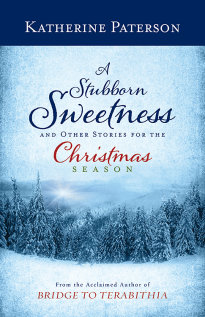 a-stubborn-sweetness-and-other-stories-for-the-christmas-season.jpg