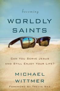 becoming worldly saints.jpg