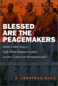blessed-are-peacemakers-martin-luther-king-jr-eight-s-jonathan-bass-paperback-cover-art.jpg