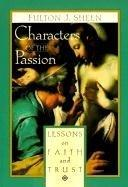 characters-passion-lessons-on-faith-trust-fulton-j-sheen-paperback-cover-art.jpg