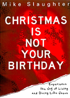 christmas-is-not-your-birthday-sm[1].jpg