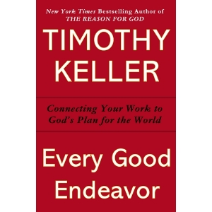 every good endeavor (keller).jpg