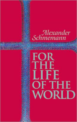 for the life - schmemann.jpg