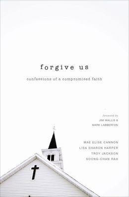forgive us .jpg