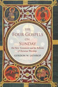 four-gospels-on-sunday-new-testament-reform-christian-gordon-w-lathrop-hardcover-cover-art.jpg