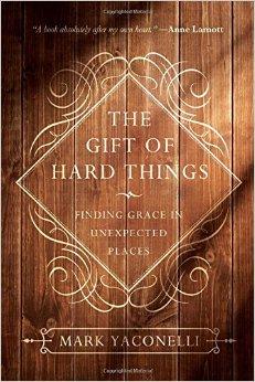 gift of hard things.jpg