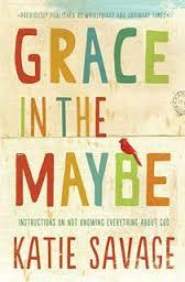grace in the maybe.jpg