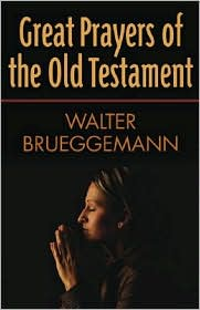 great prayers of the Old Testament.JPG