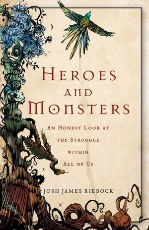 heroes and monsters.jpg