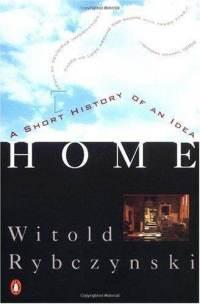 home-short-history-idea-witold-rybczynski-paperback-cover-art.jpg