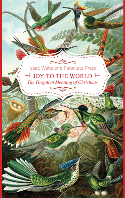 joy-to-the-world-the-lord-is-come-the-forgotten-meaning-of-christmas-1.jpg