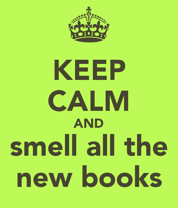 keep-calm-and-smell-all-the-new-books.png