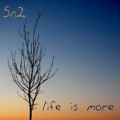 life is more.jpg