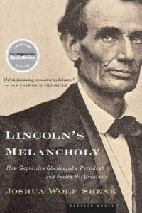 lincolns-melancholy-how-depression-challenged-president-fueled-his-joshua-wolf-shenk-paperback-cover-art.jpg